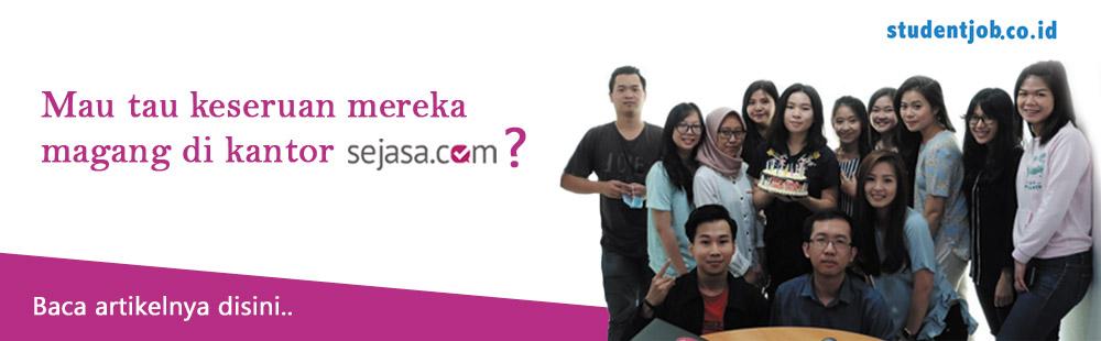Keseruan magang di kantor sejasa.com - StudentJob Indonesia on